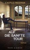 Auf die sanfte Tour (eBook, ePUB)