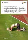 Das Akutmaß und die Kurzskala zur Erfassung von Erholung und Beanspruchung im Sport (eBook, PDF)