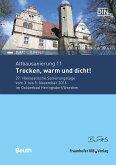 Altbausanierung 11. Trocken, warm und dicht!. (eBook, PDF)