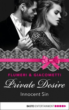 Private Desire - Innocent Sin (eBook, ePUB) - Giacometti, Gabriella; Flumeri, Elisabetta