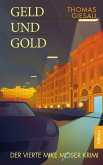 Geld und Gold (eBook, ePUB)