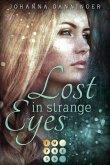 Lost in Strange Eyes (eBook, ePUB)