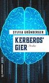 Kerberos' Gier (eBook, ePUB)