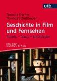 Geschichte in Film und Fernsehen (eBook, ePUB)