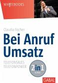 Bei Anruf Umsatz (eBook, PDF)