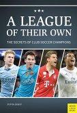 A League Of Their Own (eBook, ePUB)