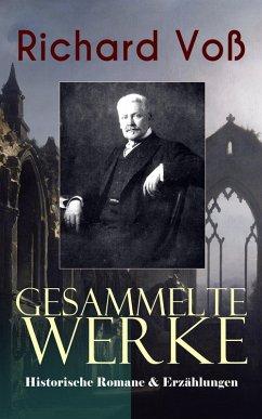 9788026871347 - Voß, Richard: Gesammelte Werke: Historische Romane & Erzählungen (eBook, ePUB) - Kniha