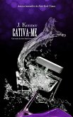 Cativa-me (Stark International Trilogy) (eBook, ePUB)