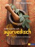 Jetzt koche ich ayurvedisch - eBook (eBook, ePUB)