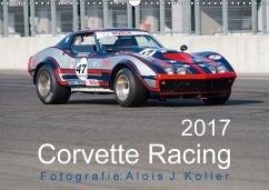 9783665583521 - Koller, Alois J.: Corvette Racing 2017CH-Version (Wandkalender 2017 DIN A3 quer) - Buch