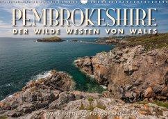 9783665583590 - Warkentin, Karl H.: Pembrokeshire - Der wilde Westen von Wales (Wandkalender 2017 DIN A3 quer) - Buch
