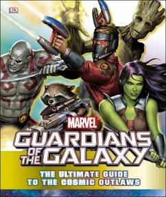 Marvel Guardians of the Galaxy The Ultimate Guide to the Cosmic Outlaws - Jones, Nick