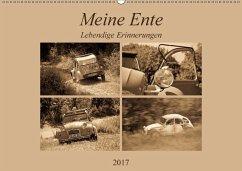 9783665583439 - Bölts, Meike: Meine Ente - Lebendige Erinnerungen (Wandkalender 2017 DIN A2 quer) - Buch