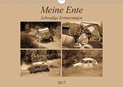 9783665583415 - Bölts, Meike: Meine Ente - Lebendige Erinnerungen (Wandkalender 2017 DIN A4 quer) - Buch
