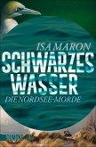 Schwarzes Wasser / Nordsee-Morde Bd.3 (eBook, ePUB)