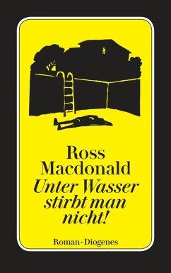 Unter Wasser stirbt man nicht! (eBook, ePUB) - Macdonald, Ross
