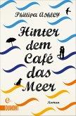 Hinter dem Café das Meer / Café am Meer Bd.1 (eBook, ePUB)