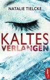 Kaltes Verlangen (eBook, ePUB)