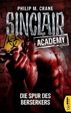 Die Spur des Berserkers / Sinclair Academy Bd.9 (eBook, ePUB) - Crane, Philip M.