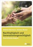 Nachhaltigkeit und Generationengerechtigkeit (eBook, PDF)