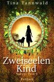 Zweiseelenkind (eBook, ePUB)