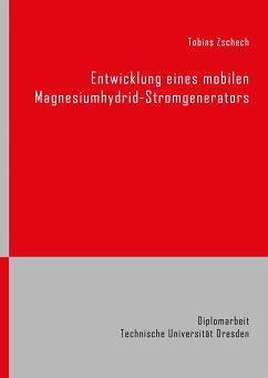 Entwicklung eines mobilen Magnesiumhydrid-Stromgenerators