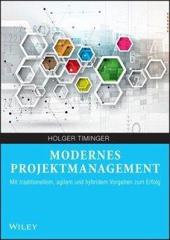 Modernes Projektmanagement - Timinger, Holger