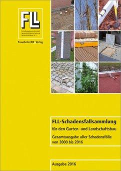FLL-Schadensfallsammlung für den Garten- und Landschaftsbau