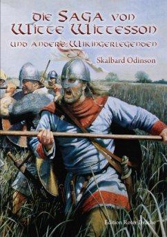 Die Saga von Witte Wittesson - Odinson, Skalbard