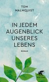 In jedem Augenblick unseres Lebens (eBook, ePUB)