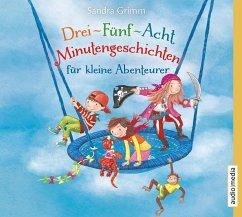 Drei-Fünf-Acht-Minutengeschichten für kleine Abenteurer, 1 Audio-CD - Grimm, Sandra