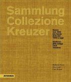 Sammlung / Collezione Kreuzer