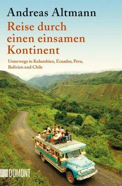 Reise durch einen einsamen Kontinent - Altmann, Andreas
