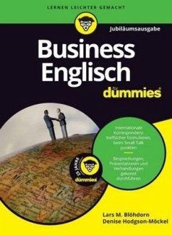 Business Englisch für Dummies Jubiläumsausgabe - Blöhdorn, Lars M.; Hodgson-Möckel, Denise