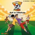 Duell im Fußballcamp / Fußball-Haie Bd.6 (1 Audio-CD)