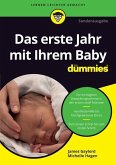 Das erste Lebensjahr mit Ihrem Baby für Dummies