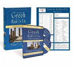 Greek for the Rest of Us Pack: The Essentials of Biblical Greek
