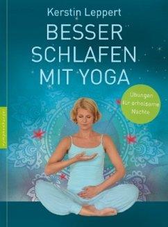Besser schlafen mit Yoga - Leppert, Kerstin