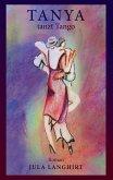 Tanya tanzt Tango