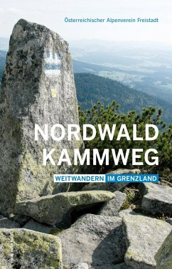 Nordwaldkammweg - Simon, Gerd; Tauber, Michael; Tauber, Marketa
