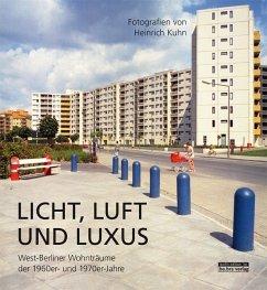 Licht, Luft und Luxus - Brauchitsch, Boris von