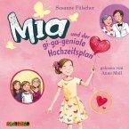 Mia und der gi-ga-geniale Hochzeitsplan / Mia Bd.10 (2 Audio-CDs)