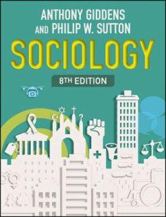 Sociology - Giddens, Anthony; Sutton, Philip W.