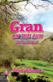 Gran on the Run: For the Money!
