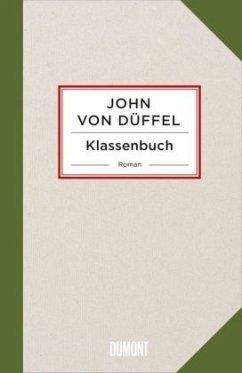 Klassenbuch - Düffel, John von
