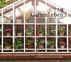 GartenLeben in der Alten Gärtnerei