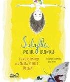 Sibylla und der Tulpenraub