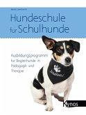 Hundeschule für Schulhunde (eBook, ePUB)