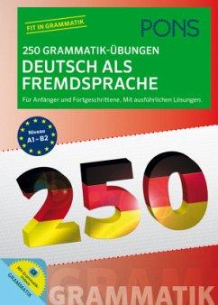 PONS 250 Grammatik-Übungen Deutsch als Fremdspr...