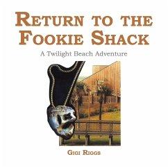 Return to the Fookie Shack